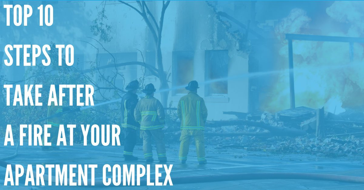 What to Do After a Fire at Your Apartment Complex – Your Complete Guide