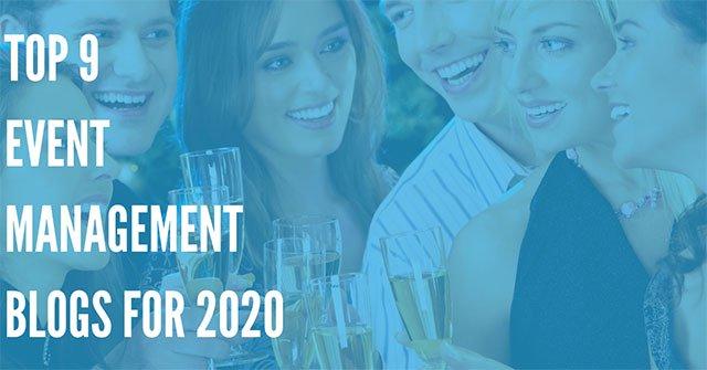 Top 9 Favorite Event Management Blogs for 2020